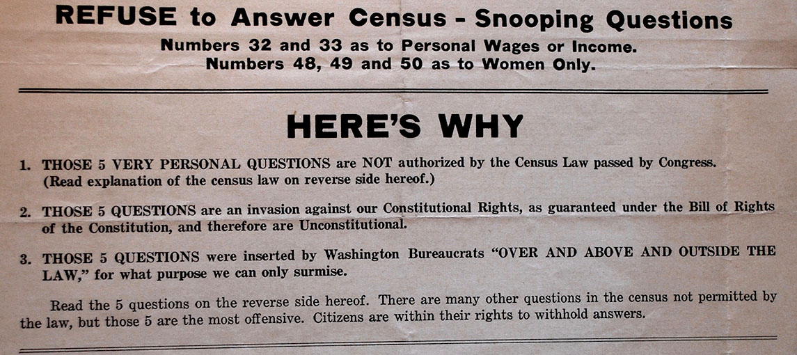 "photograph of handbill headlined ""Refuse to Answer Census-Snooping Questions. Numbers 32 and 33 as to Personal Wages or Income. Numbers 48, 49 and 50 as to Women Only."""